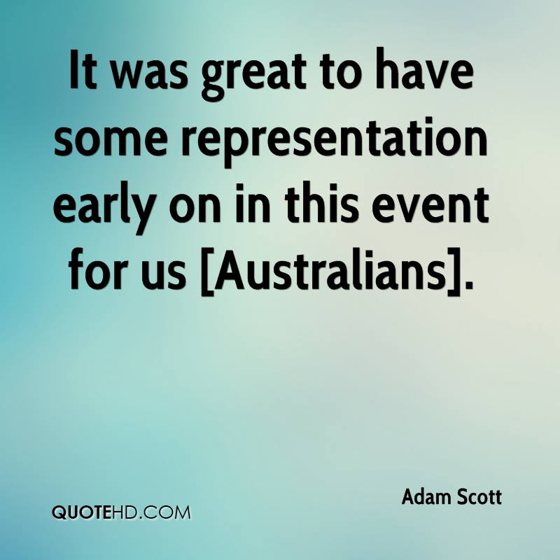 It was great to have some representation early on in this event for us [Australians].