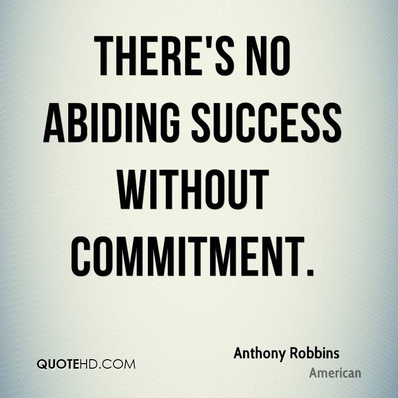 Commitment Quotes | Anthony Robbins Quotes Quotehd