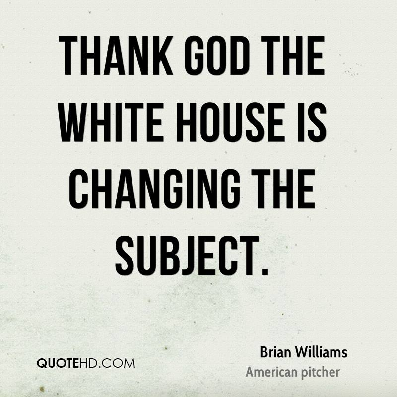 Thank God the White House is changing the subject.