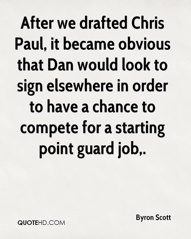 After we drafted Chris Paul, it became obvious that Dan would look to sign elsewhere in order to have a chance to compete for a starting point guard job.