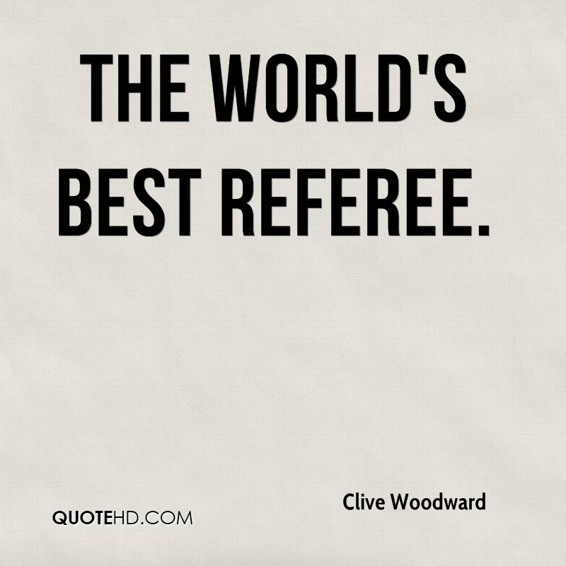 Clive Woodward Quotes QuoteHD Mesmerizing Worlds Best Quotes