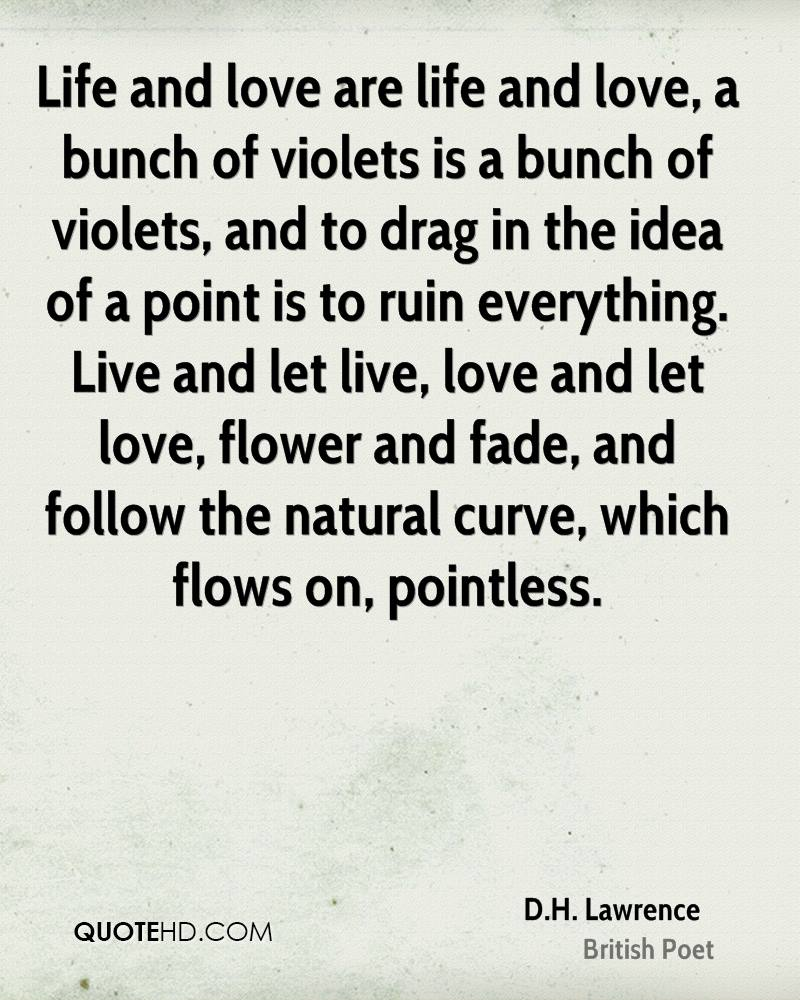 Natural Love Quotes D.hlawrence Life Quotes  Quotehd