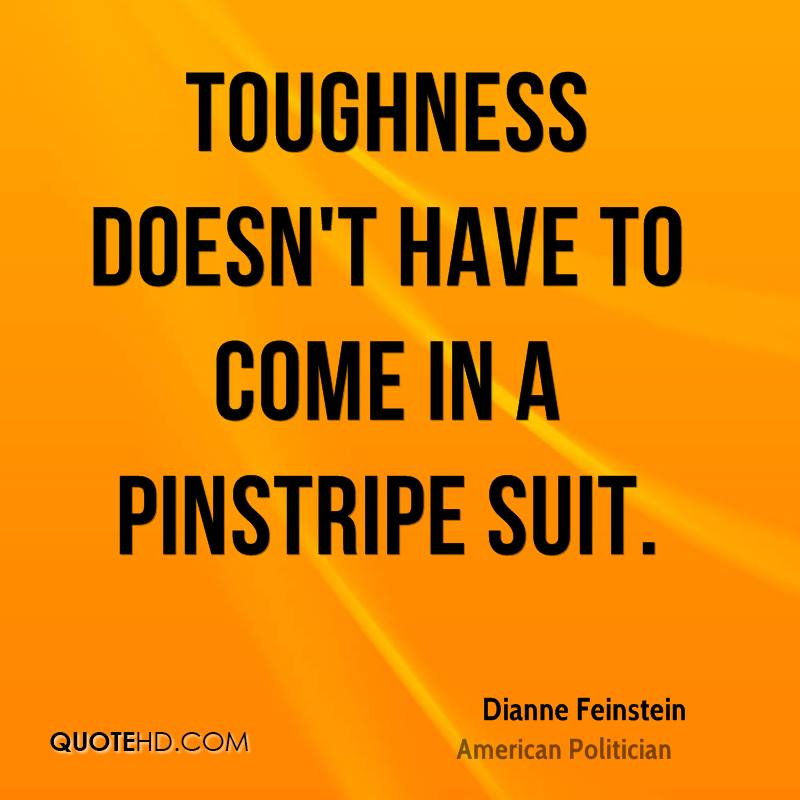Toughness doesn't have to come in a pinstripe suit.