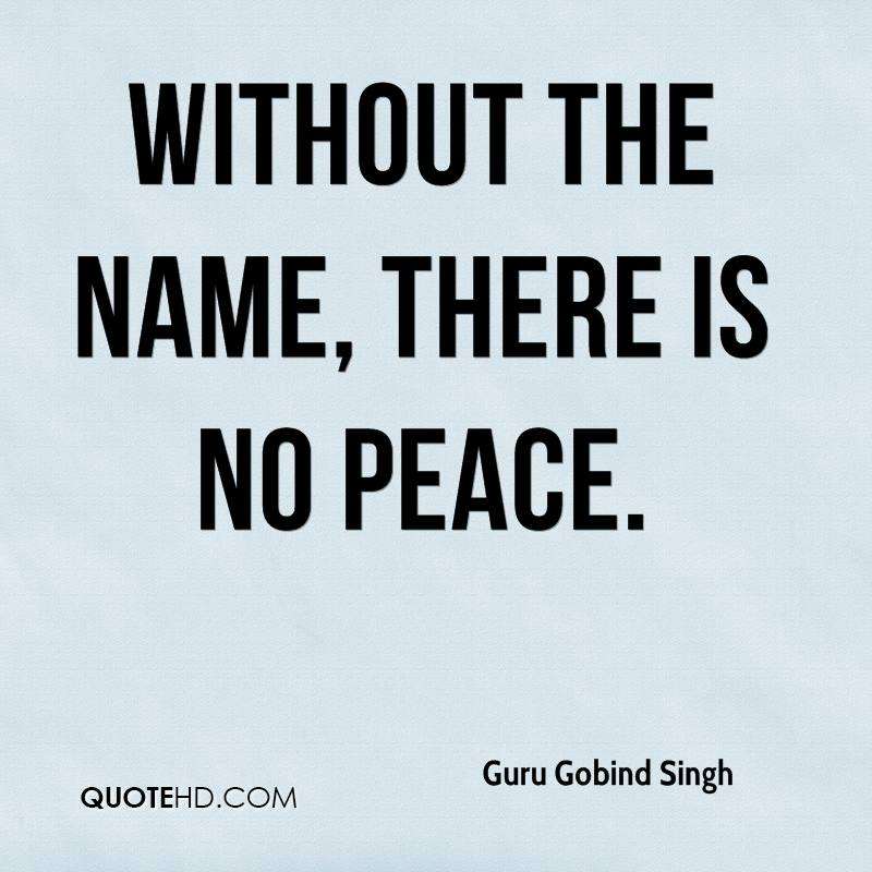 Without the Name, there is no peace.