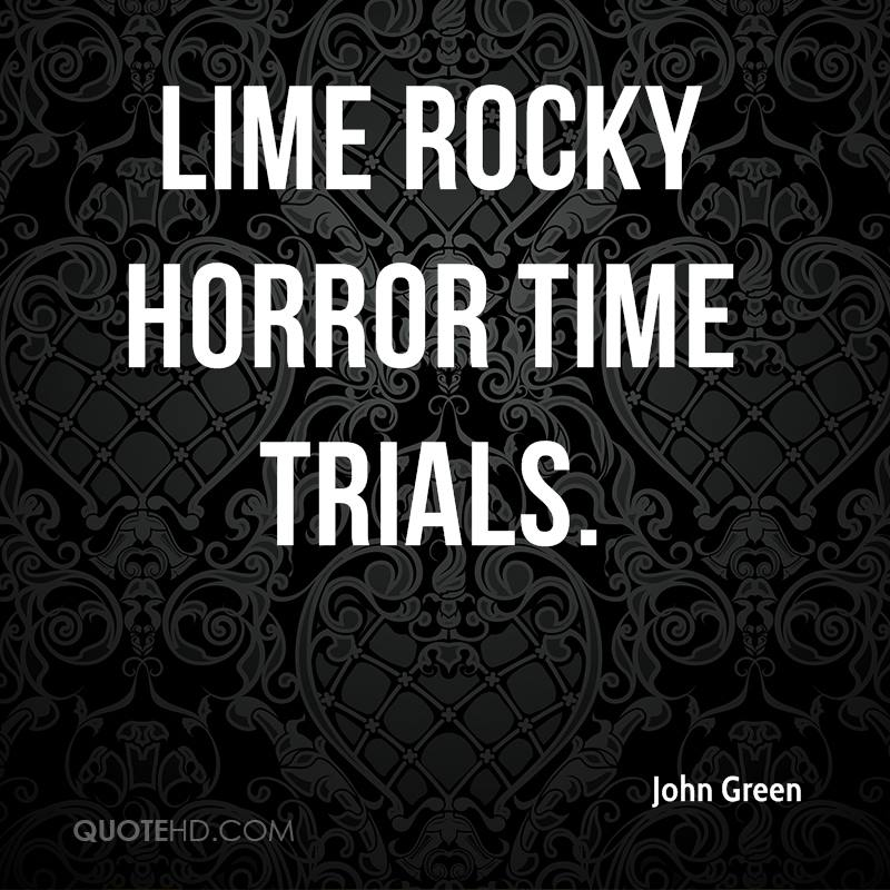 Lime Rocky Horror Time Trials.
