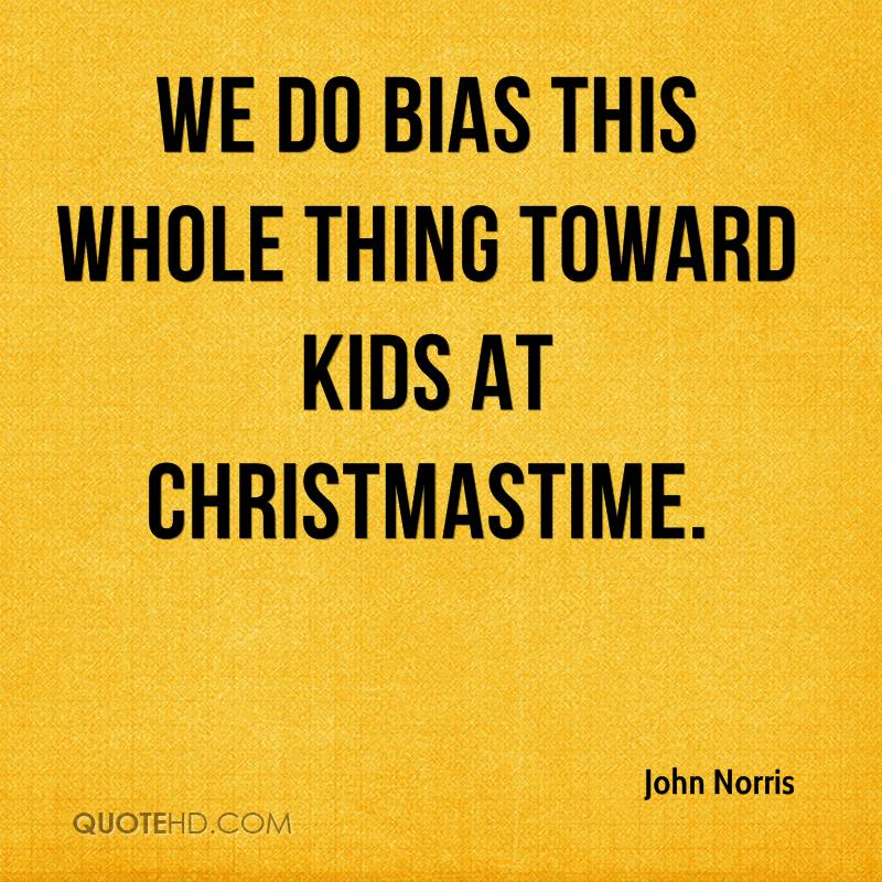 We do bias this whole thing toward kids at Christmastime.