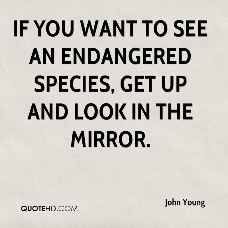 Look In The Mirror Quotes Beauteous John Young Quotes QuoteHD