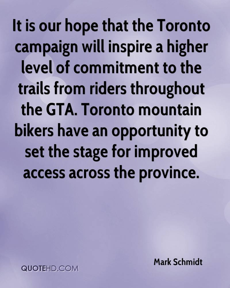 It is our hope that the Toronto campaign will inspire a higher level of commitment to the trails from riders throughout the GTA. Toronto mountain bikers have an opportunity to set the stage for improved access across the province.