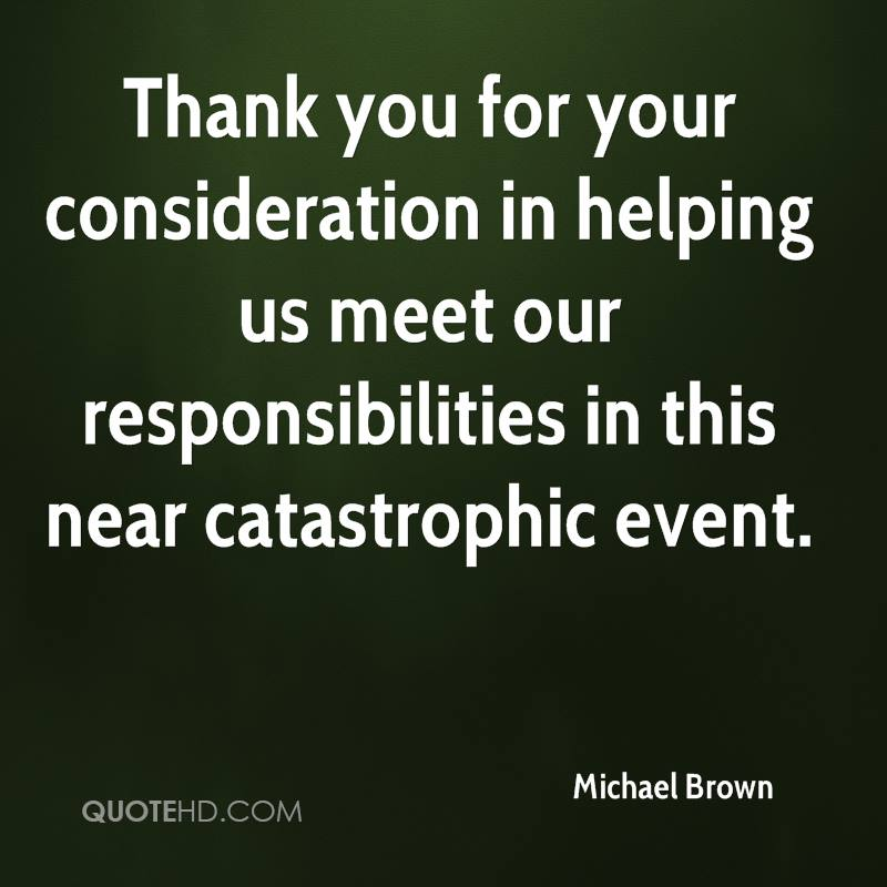 Thank You Quotes For Helping: Michael Brown Quotes