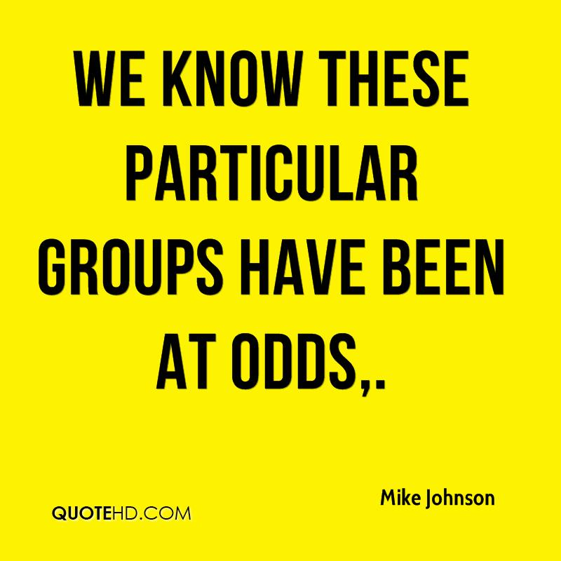 We know these particular groups have been at odds.
