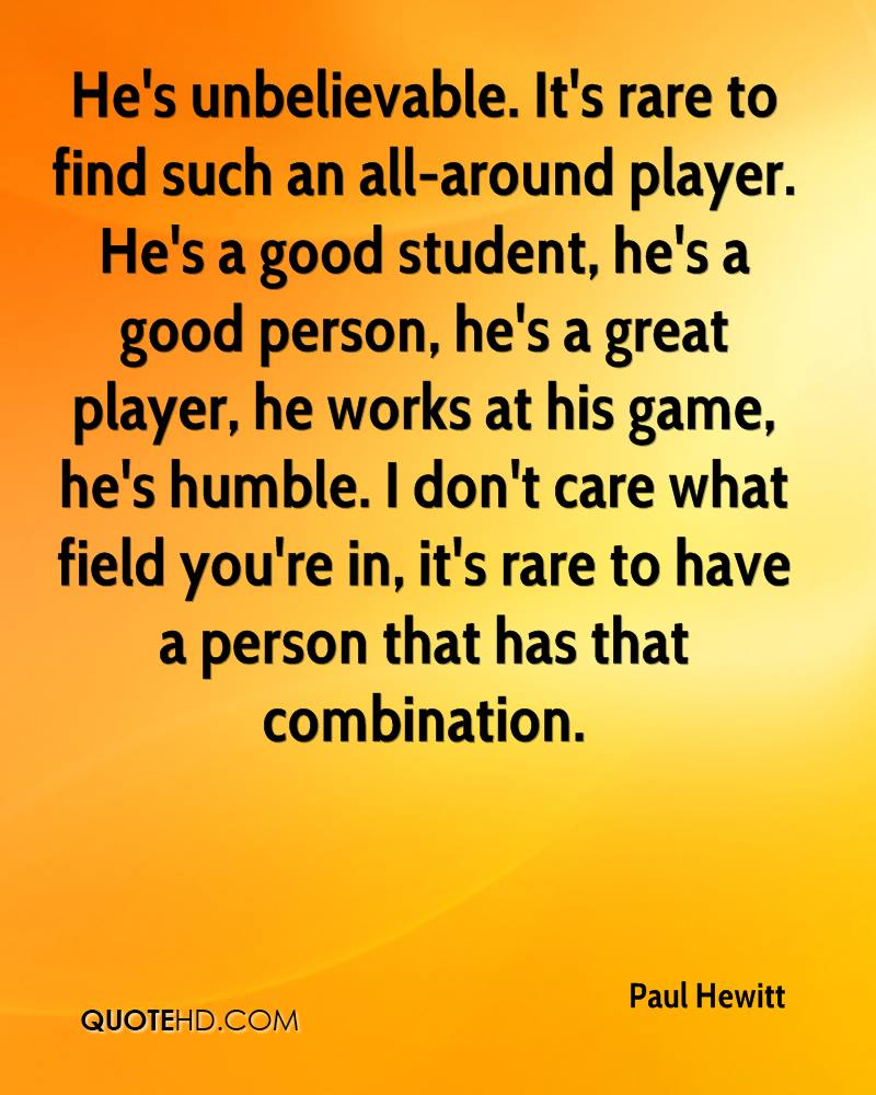 Good Person Quotes Paul Hewitt Quotes  Quotehd