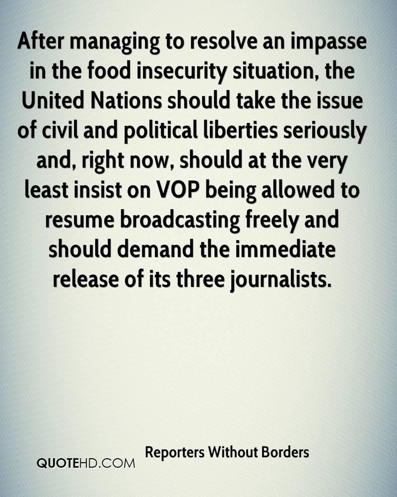 After managing to resolve an impasse in the food insecurity situation, the United Nations should take the issue of civil and political liberties seriously and, right now, should at the very least insist on VOP being allowed to resume broadcasting freely and should demand the immediate release of its three journalists.