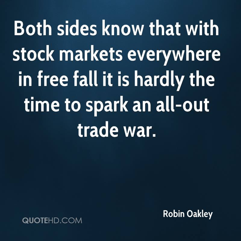 Both sides know that with stock markets everywhere in free fall it is hardly the time to spark an all-out trade war.