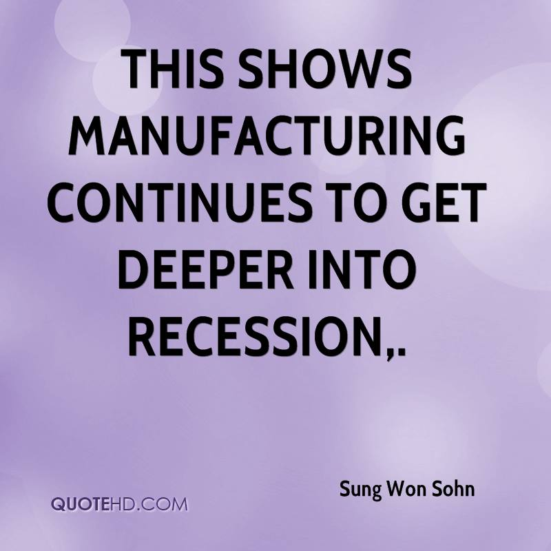 This shows manufacturing continues to get deeper into recession.