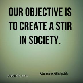 Alexander Milinkevich - Our objective is to create a stir in society.