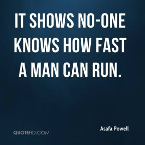 It shows no-one knows how fast a man can run.