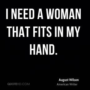 I need a woman that fits in my hand.