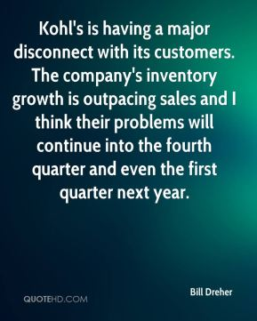 Kohl's is having a major disconnect with its customers. The company's inventory growth is outpacing sales and I think their problems will continue into the fourth quarter and even the first quarter next year.