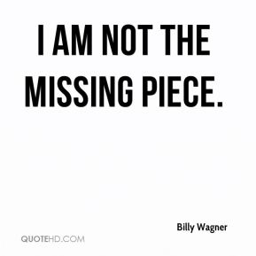 I am not the missing piece.