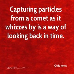 Capturing particles from a comet as it whizzes by is a way of looking back in time.