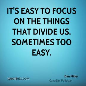 It's easy to focus on the things that divide us. Sometimes too easy.