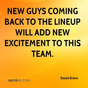 Daniel Briere - New guys coming back to the lineup will add new excitement to this team.