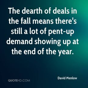 The dearth of deals in the fall means there's still a lot of pent-up demand showing up at the end of the year.