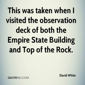 This was taken when I visited the observation deck of both the Empire State Building and Top of the Rock.