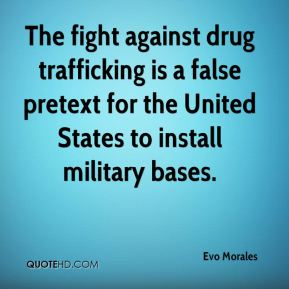 The fight against drug trafficking is a false pretext for the United States to install military bases.