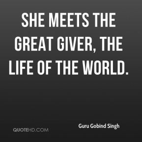 She meets the Great Giver, the Life of the World.