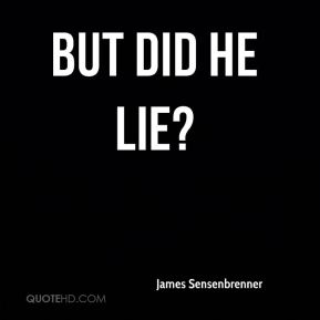 But did he lie?