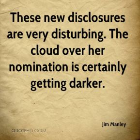 These new disclosures are very disturbing. The cloud over her nomination is certainly getting darker.