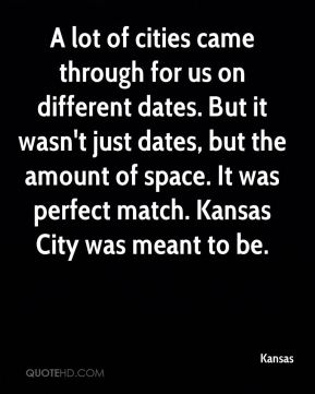 A lot of cities came through for us on different dates. But it wasn't just dates, but the amount of space. It was perfect match. Kansas City was meant to be.