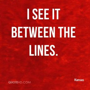 I see it between the lines.