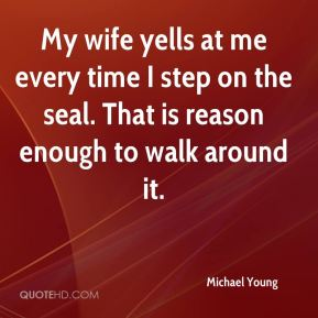 My wife yells at me every time I step on the seal. That is reason enough to walk around it.