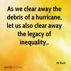 As we clear away the debris of a hurricane, let us also clear away the legacy of inequality.