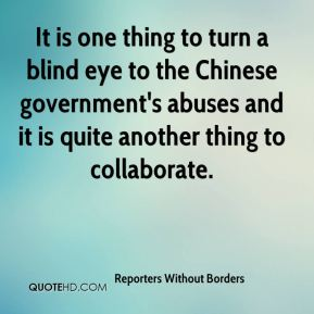 Reporters Without Borders  - It is one thing to turn a blind eye to the Chinese government's abuses and it is quite another thing to collaborate.