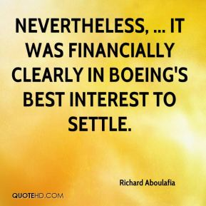 Nevertheless, ... it was financially clearly in Boeing's best interest to settle.