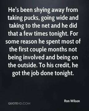 He's been shying away from taking pucks, going wide and taking to the net and he did that a few times tonight. For some reason he spent most of the first couple months not being involved and being on the outside. To his credit, he got the job done tonight.