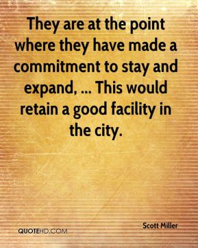 They are at the point where they have made a commitment to stay and expand, ... This would retain a good facility in the city.