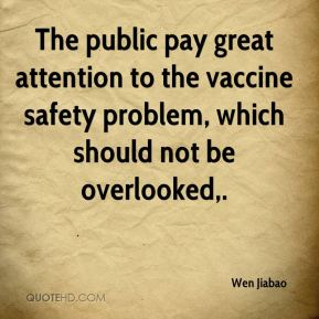 The public pay great attention to the vaccine safety problem, which should not be overlooked.