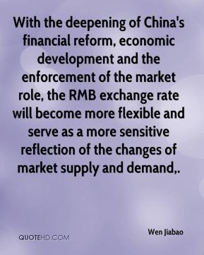 With the deepening of China's financial reform, economic development and the enforcement of the market role, the RMB exchange rate will become more flexible and serve as a more sensitive reflection of the changes of market supply and demand.