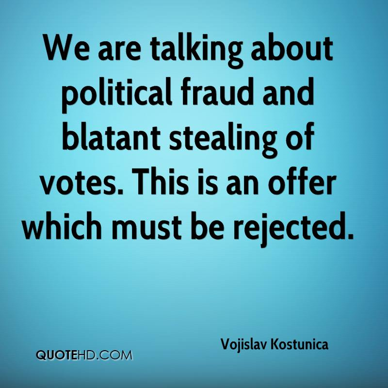 We are talking about political fraud and blatant stealing of votes. This is an offer which must be rejected.