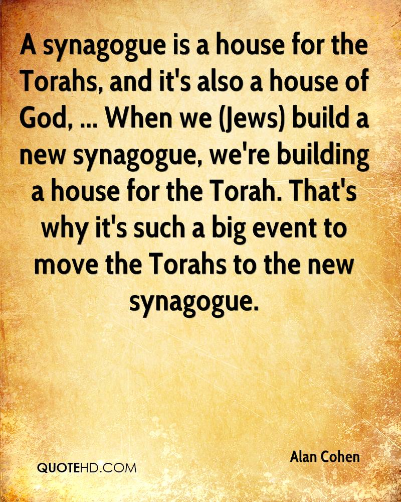 Delightful A Synagogue Is A House For The Torahs, And Itu0027s Also A House Of God