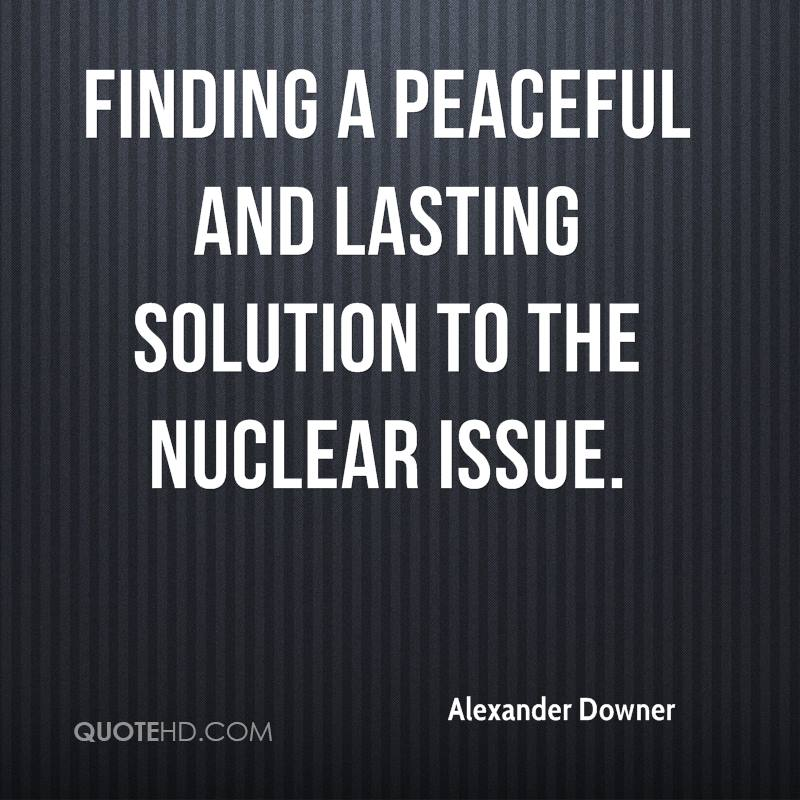 finding a peaceful and lasting solution to the nuclear issue.