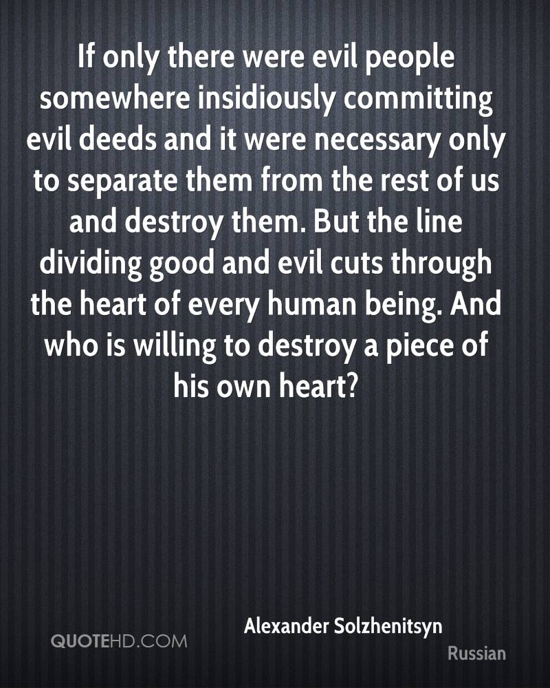 Quotes About Evil People Enchanting Alexander Solzhenitsyn Quotes  Quotehd