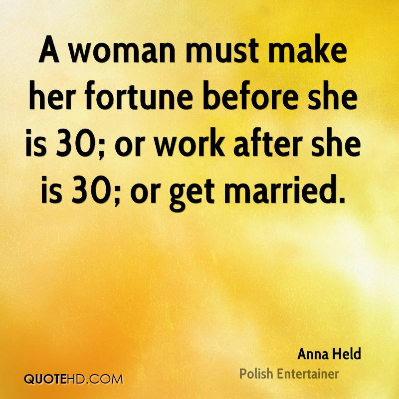 Anna Held Marriage Quotes