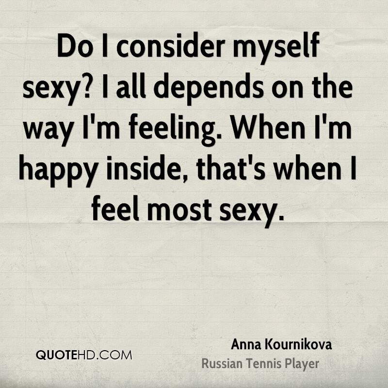 Anna Kournikova Sex Quotes QuoteHD Amazing Quotes Myself