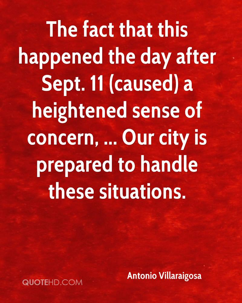 The fact that this happened the day after Sept. 11 (caused) a heightened sense of concern, ... Our city is prepared to handle these situations.