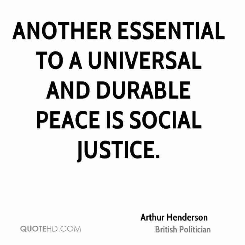 Justice And Peace Quotes: Arthur Henderson Peace Quotes